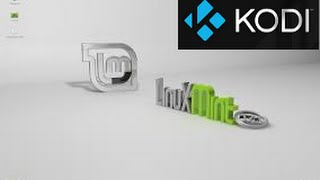 How to Install KODI in Linux Mint 17.1