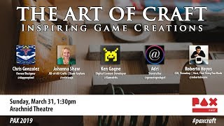 The Art of Craft: Inspiring Game Creations at PAX East 2019