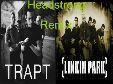 Headstrong (Trapt & Linkin Park Version) Lyrics