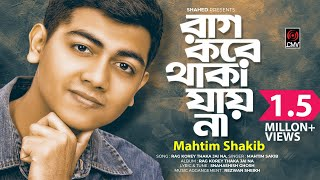 Raag Kore Thaka Jai Na Mahtim Shakib Mp3 Song Download