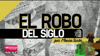 EL ROBO DEL SIGLO: ¿Cómo RASTREARON a los DELINCUENTES?, por Mauro Szeta -Telefe Noticias