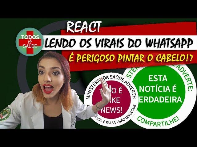 REACT: LENDO OS VIRAIS DO WHATSAPP- PINTAR O CABELO PODE SER PERIGOSO!?