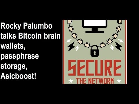 Rocky Palumbo talks Bitcoin brain wallets, passphrase storage, Asicboost, & more!