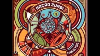 Nação Zumbi - Bossa Nostra