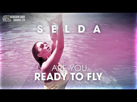 Selda - Are You Ready To Fly (Club Mix)