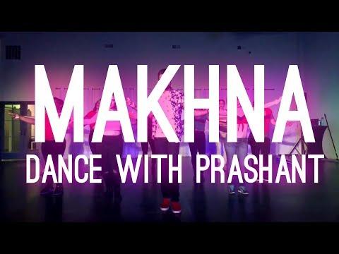 Makhna - Yo Yo Honey Singh | Bollywood Dance Video | Dance With DJ Prashant