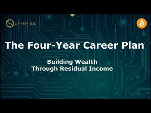 Four Year Career Plan For Serious People In Swiss Gold Global