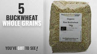 Top 10 Buckwheat Whole Grains [2018]: Buy Whole Foods Online Organic Buckwheat Raw 1 kg