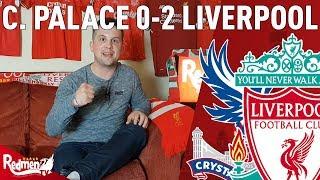 Virgil Van Dijk Is A COLOSSUS! | Crystal Palace v Liverpool 0-2 | Jonathan's Match Reaction