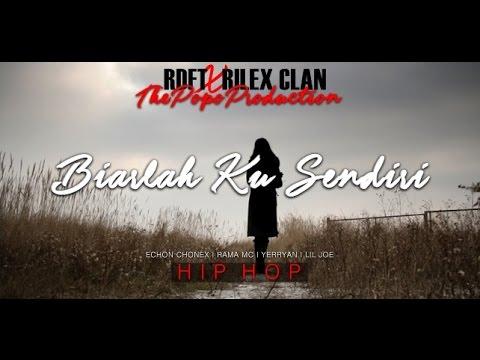 Rilex Clan . RDFT - Biarlah Ku Sendiri (Official Audio)