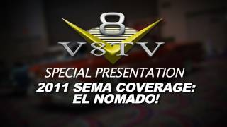 2011 SEMA Video Coverage - Royal Purple El Nomado Winner