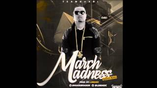 Guariboa - March Madness (Spanish Remix) by: Lemagic
