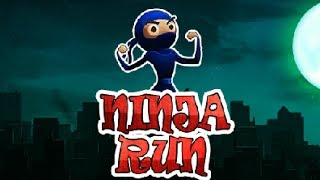 Ninja Run Walkthrough