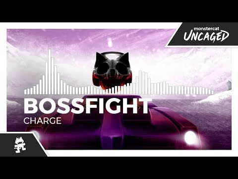 Bossfight - Charge [Monstercat Release]