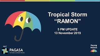 """Press Briefing: Tropical Storm """"RAMON"""" Update Wednesday 11PM, November 13, 2019"""