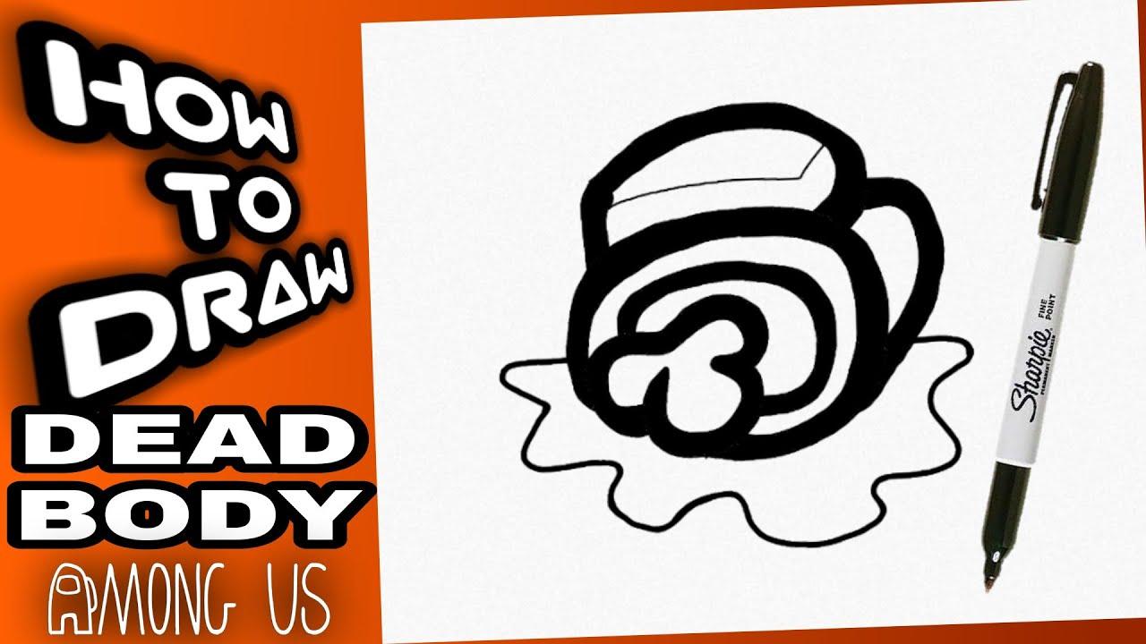 How To Draw Among Us Dead Body Corpse Como Dibujar El Cadaver De Among Us Among Us Drawings Youtube