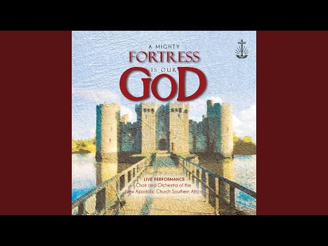 A Mighty Fortress Is Our God (Live Performance)
