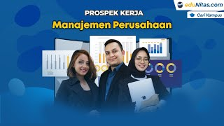 Prospek Kerja Kuliah Jurusan Manajemen Perusahaan