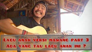 LAGU ANAK VERSI MAWANG #PART3 MANDI PAGI