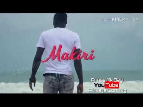 Download Prince MK Makiri Official Video