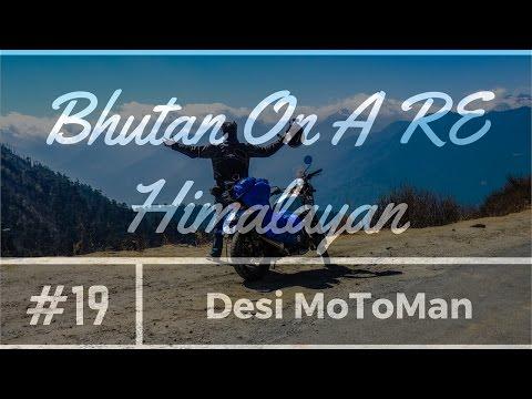 Bhutan On a RE Himalayan Day - 7