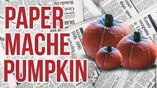 Paper mache Pumpkin - EASY DIY