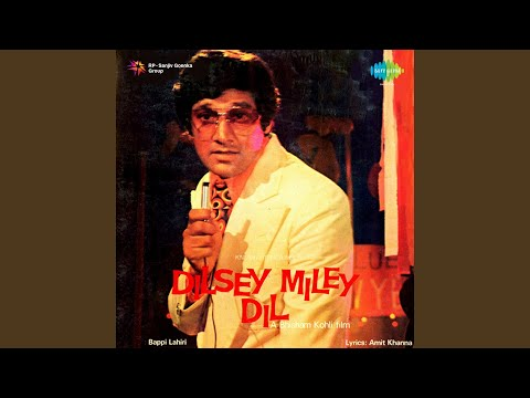 Dilsey Mile Dil