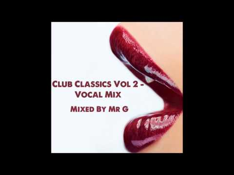 Club Classics Vol 2 - Vocal Mix