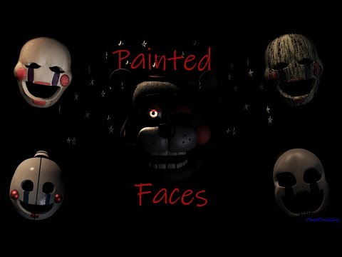 """[SFM FNaF] """"Painted Faces"""" Song by Trickywi"""