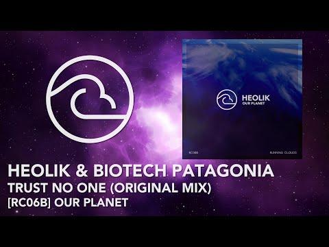 HeoliK & Biotech Patagonia - Trust No One (Original Mix)