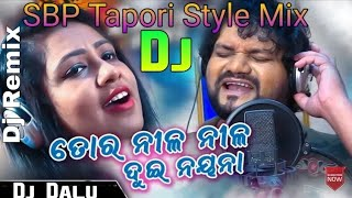 To Nila Nila Dui Nayana Odia New Dj Song Ft_Humane Sagar SBP Tapori Style Mix By Dj Dalu King Of JSG