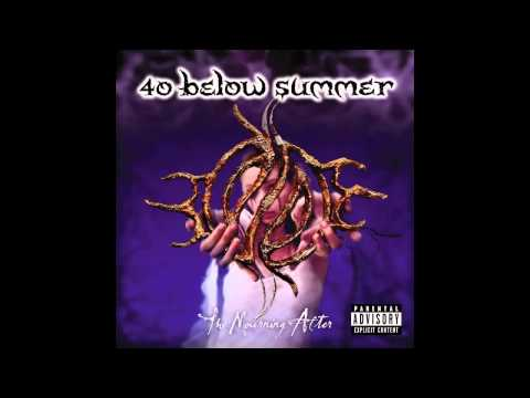 40 Below Summer  Monday Song