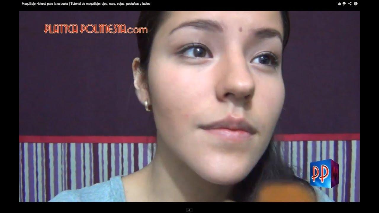 Maquillaje Natural para la escuela | Tutorial de ...