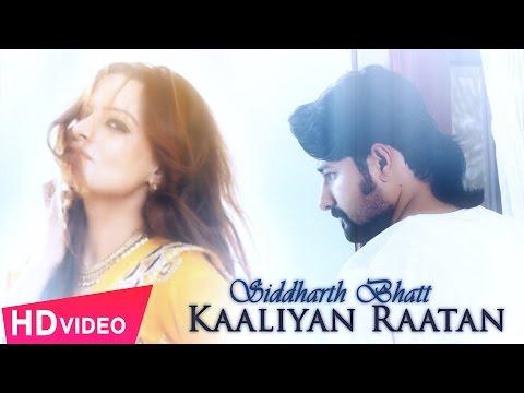Kaaliyan Raatan | Siddharth Bhatt | New Punjabi Songs 2016 | Shemaroo Punjabi
