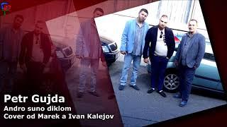 Petr Gujda -  Andro suno Diklom | Cover od Marka A Ivan Kalejovi