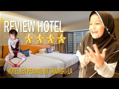 review-hotel-bintang-4- -hotel-jen-penang-by-shangri---la