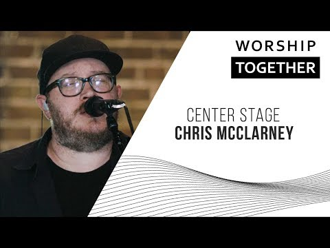 center-stage-//-chris-mcclarney-//-new-song-cafe