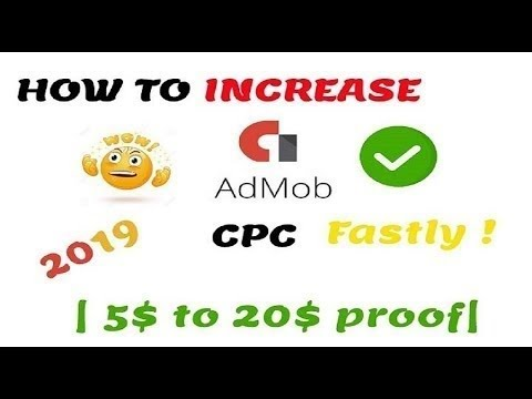 How to Increase Admob Cpc Fastly ! 2019