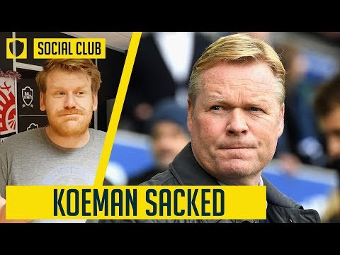 KOEMAN SACKED BY EVERTON: WHO WILL REPLACE HIM? | SOCIAL CLUB