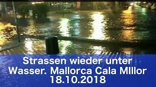 Mallorca Unwetter - wieder starker Regen 18. Oktober 2018 im Cala Millor