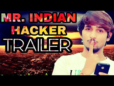 MR. INDIAN HACKER ।official you tube channel trailer 2018। science, technology, fun - part - 1