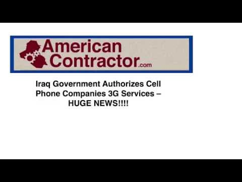 Iraq Government Authorizes Cell Phone Companies 3G Services  Huge News!!!!!!