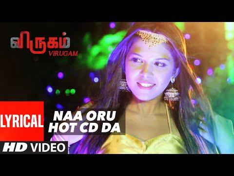 Naa Oru Hot Cd Da Lyrical Video Song || Virugam || G.Shiva,Jennice, S.Muthu,Radhika,Prabhu S R