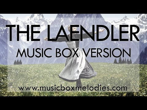 The Laendler by The Sound of Music - Music Box Version