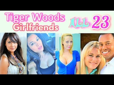 Tiger Woods Girlfriends | Tiger Woods Current Girlfriend | Tiger Woods Ex Wife & Girlfriends