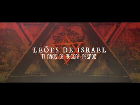 Leões De Israel - 11 Anos De Reggae Pesado (Ao Vivo)