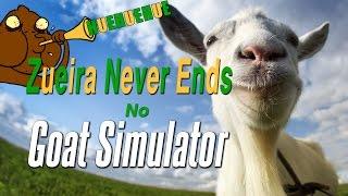 Zueira Never Ends no Goat Simulator - pt br