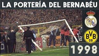 La PORTERÍA ROTA Del BERNABÉU 🥅| Real Madrid-Borussia (1998)
