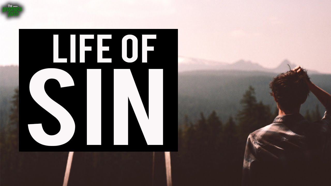 The Life Of Sin (Emotional)