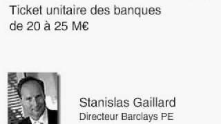 Interview de Stanislas Gaillard, directeur de Barclays Private Equity